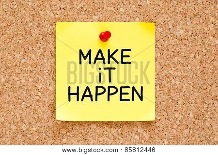 Make It Happen Sticky Note