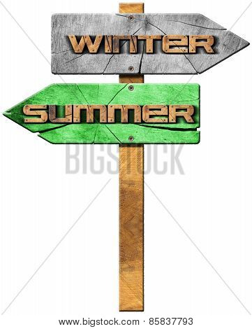 Summer And Winter - Wooden Sign
