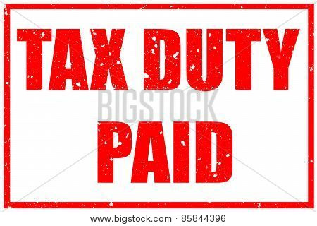 Tax Duty Paid Rubber Stamp Text