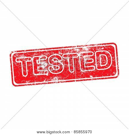Tested Red Grunge Rubber Stamp Vector Illustration.