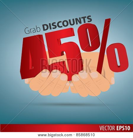 Grab Discounts. Hands Hold 45 Percent Discount. Vector Banner Discount Of 45 Percent. Eps 10