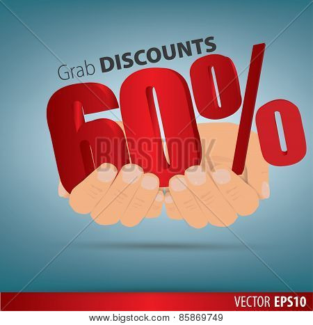Grab Discounts. Hands Hold 60 Percent Discount. Vector Banner Discount Of 60 Percent. Eps 10