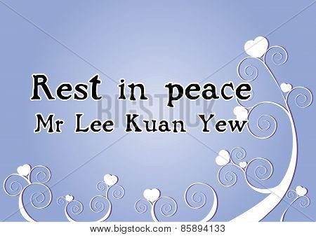 Rest in peace, Founding prime minister of Singapore