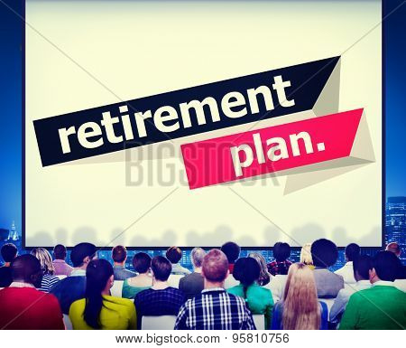 Retirement Plan Retirement Planning Pension Concept