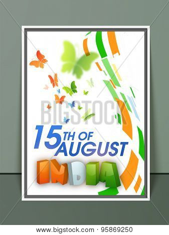 Creative template, banner or flyer design with 3D tricolor text India and flying butterflies for Indian Independence Day celebration.