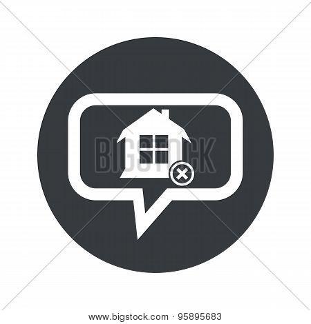 Round remove house dialog icon