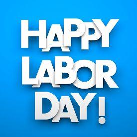 foto of labor  - Happy labor day  - JPG