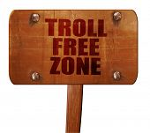 troll free zone, 3D rendering, text on wooden sign poster