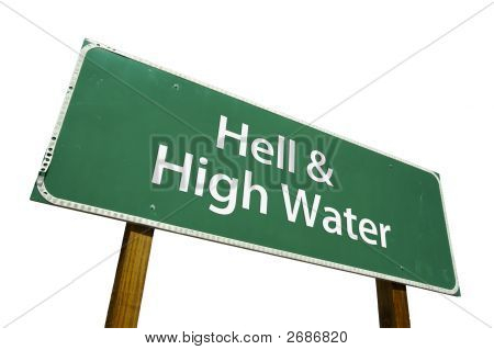 Hell & High Water Road Sign