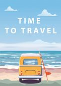 Travel, Trip Vector Illustration. Ocean, Sea, Seascape. Surfing Van, Bus On Beach. Summer Holidays.  poster