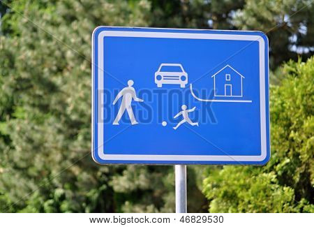 Road Sign Pedestrian Zone