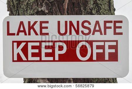 Unsafe Lake Sign