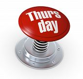 stock photo of thursday  - one push button with the text - JPG