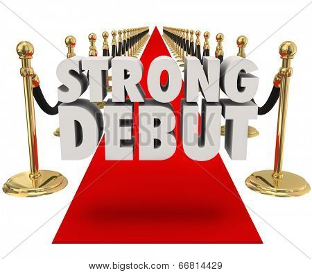 Strong Debut words on a red carpet next to gold stanchions and black velvet ropes
