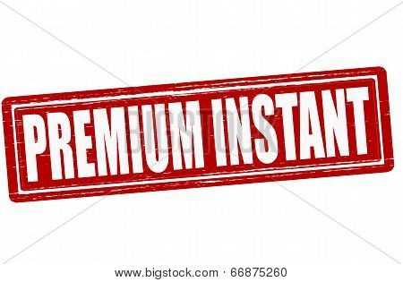 Premium Instant