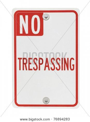 No trespassing sign isolated on white with clipping path.