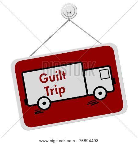 Guilt Trip Sign