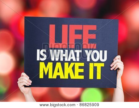 Life Is What You Make It card with bokeh background