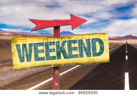 Weekend sign with road background