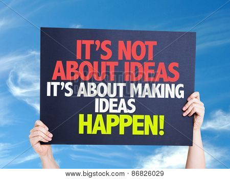 It's Not About Ideas Its About Making Ideas Happen card with sky background