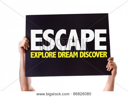 Escape Explore Dream Discover card isolated on white