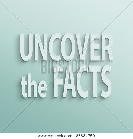 text on the wall or paper, uncover the facts