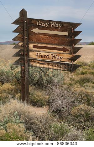 Easy Way or Hard Way Sign Outside