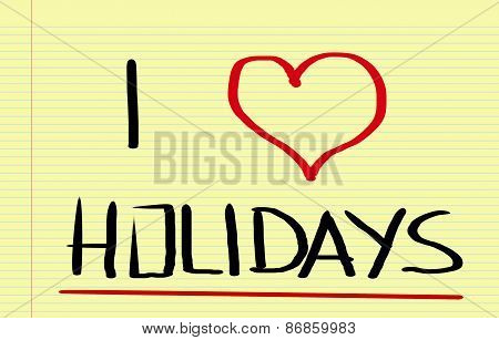 I Love Holidays Concept