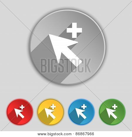 Cursor, Arrow Plus, Add Icon Sign. Symbol On Five Flat Buttons. Vector