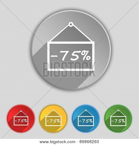 75 Discount Icon Sign. Symbol On Five Flat Buttons. Vector