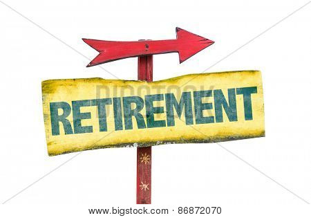 Retirement sign isolated on white