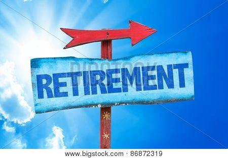 Retirement sign with sky background