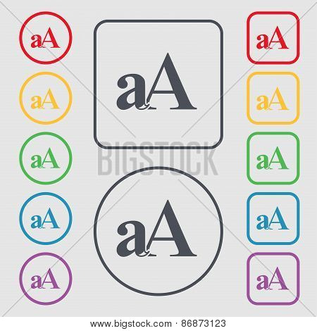 Enlarge Font, Aa Icon Sign. Symbol On The Round And Square Buttons With Frame. Vector