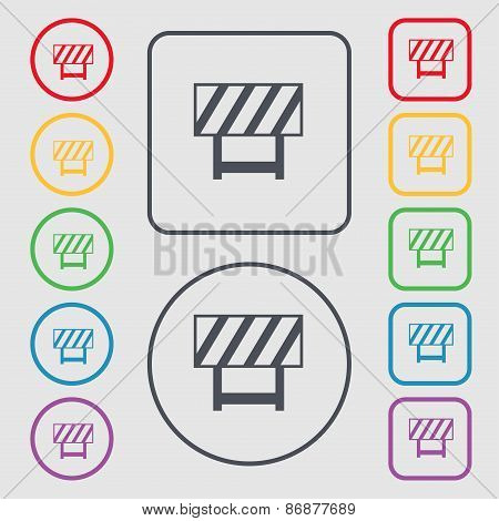 Road Barrier Icon Sign. Symbol On The Round And Square Buttons With Frame. Vector
