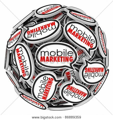 Mobile Marketing words in speech bubbles in a ball or sphere to illustrate advertising or communication to customers via smart phones and tablets for e-commerce