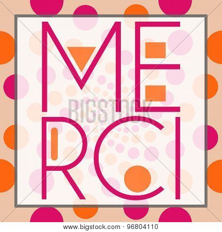 Merci Text Peach Pink Circles Background