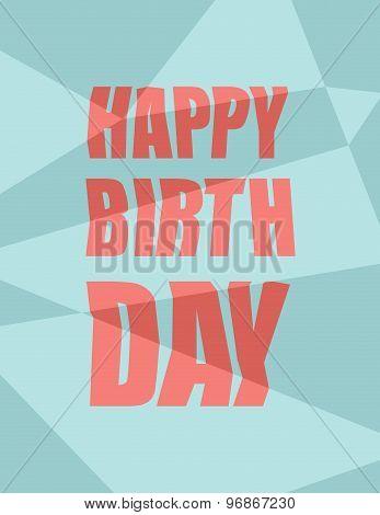 Happy Birthday. Damaged Background, Broken Letters. Vector Illustration