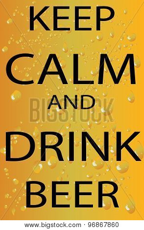 Vector - Poster of Keep Calm And Drink Beer.