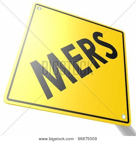 Mers Road Sign