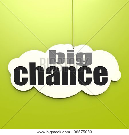 White Cloud With Big Chance