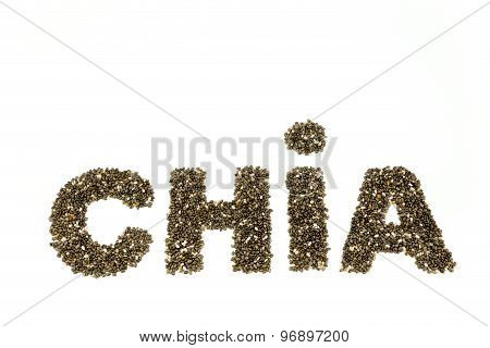 Word Chia Made Of Chia Seeds