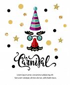 Vector Illustration With Carnival Mask. Handwritten Lettering Carnival. Template For Carnival, Invit poster