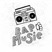 Inscription Lettering Rap Music, Stylized In Doodle Style poster