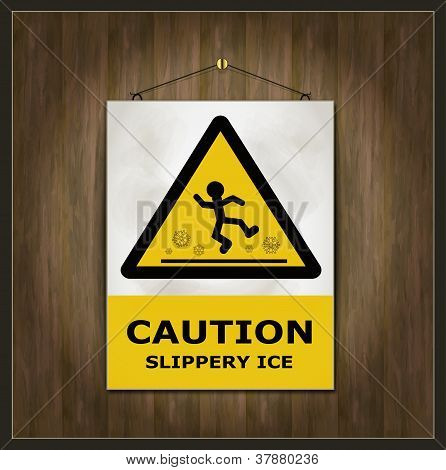 blackboard sign caution slippery ice wood