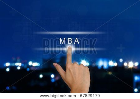 Hand Pushing The Master Of Business Administration (mba Or M.b.a.) Button On Touch Screen