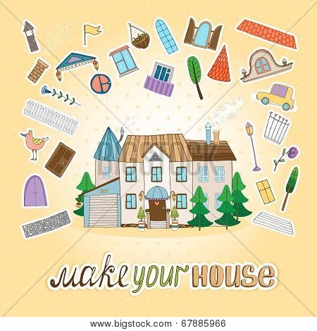 Make Your House
