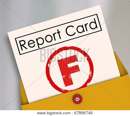 Letter F grade report card rating terrible, bad, poor preformance school class, job activity