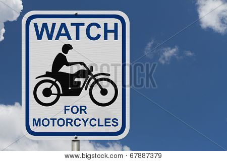 Watch For Motorcycles Warning Sign