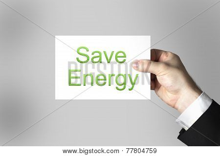 Hand Holding Sign Save Energy