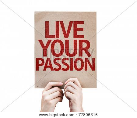 Live Your Passion card isolated on white background